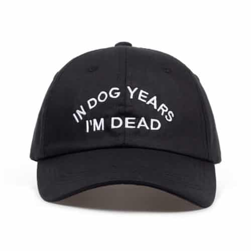 In Dog Year I'm Dead Hat